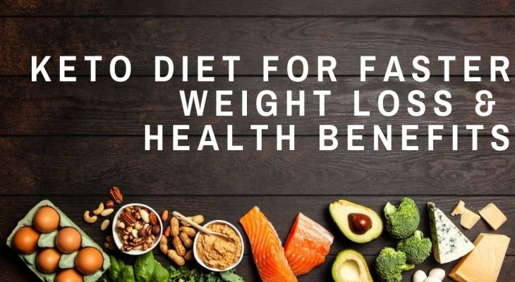 Keto Diet for Faster Weight Loss