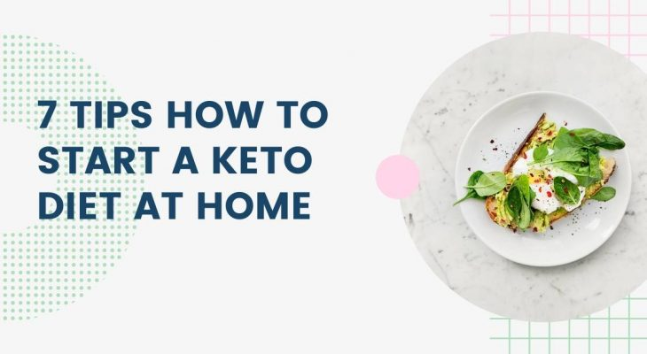 7 Tips How To Start A Keto Diet At Home - Banner