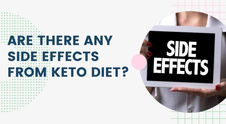 Are There Any Side Effects From Keto Diet
